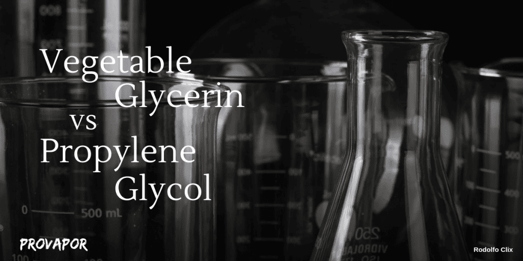 Vegetable Glycerin vs Propylene Glycol a Complete Guide