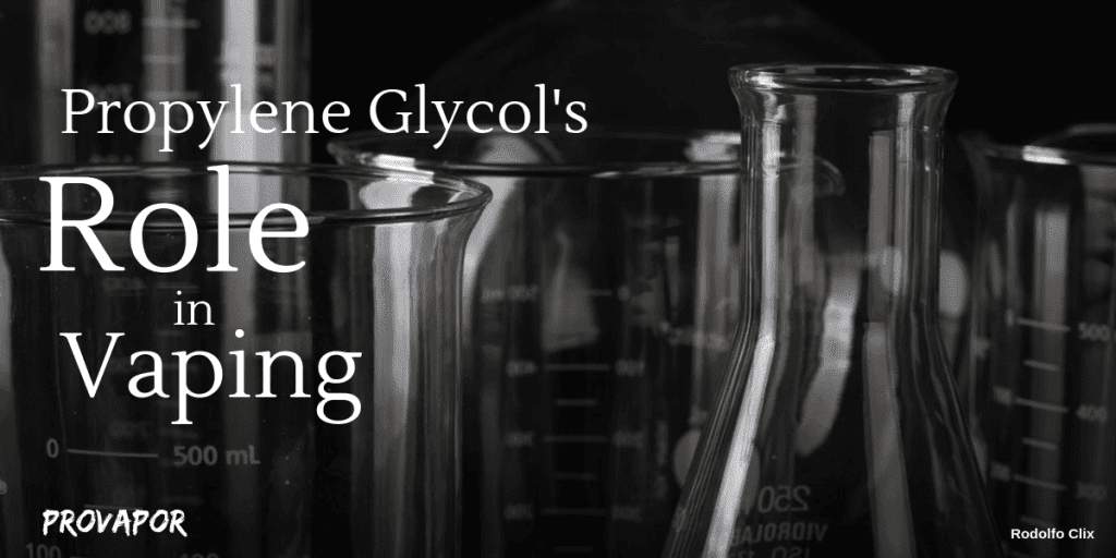 What is Propylene Glycol and its Role in Vaping