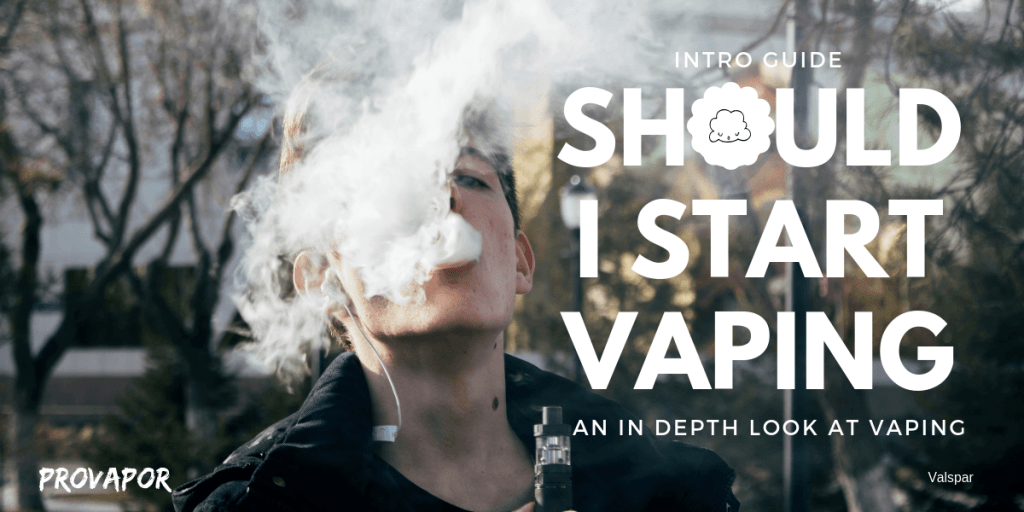 Should I Start Vaping an in Depth look at Vaping overlay with a young adult in the background vaping in front of some trees.