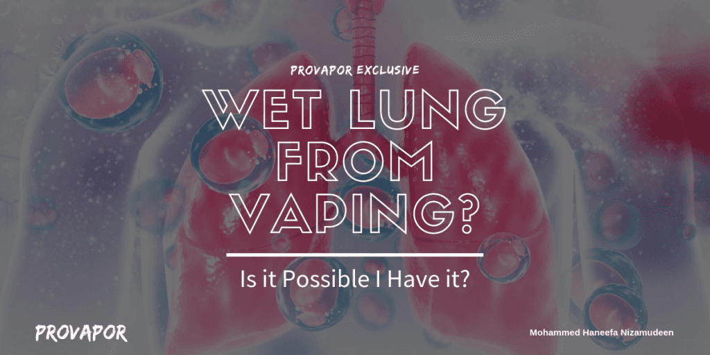 "Banner Image with overlay ""Wet Lung from Vaping? Is it Possible I Have it?"" with the human respiratory system in the background."