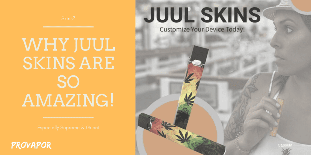 "Banner Image with overlay ""Why JUUL Skins are so Amazing (Especially Supreme JUUL Skin and Gucci JUUL Skin)"" with a person using a JUUL in the background/"