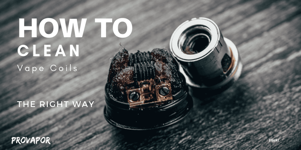 "Banner Image with overlay ""How to Clean Vape Coils: The Right Way"""