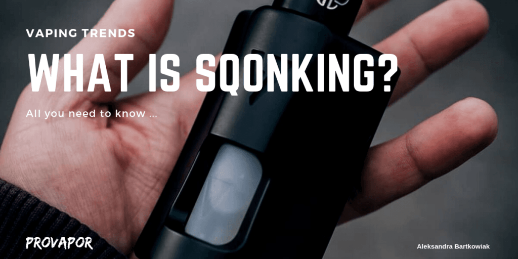 "Hero Image for ""What is Squonking? All you Need to Know"" with a vaping device in someone's hand in the background."